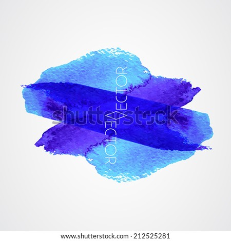 watercolor paint stains - blue color - text grungy decoration effects - vector - stock vector