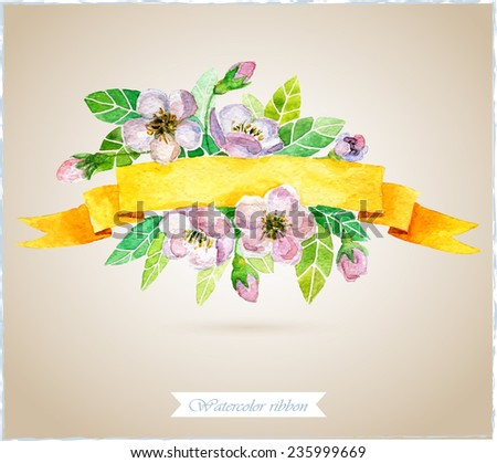 Watercolor ribbon and banner for text. Frame with flowers. Hand drawn elements for design. - stock vector