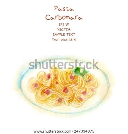 Watercolor-style vector painted Italian food. Carbonara. - stock vector