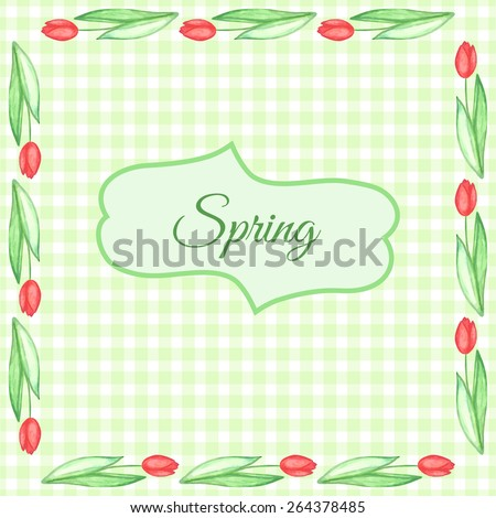 Watercolor tulips frame. Green background. Vector illustration