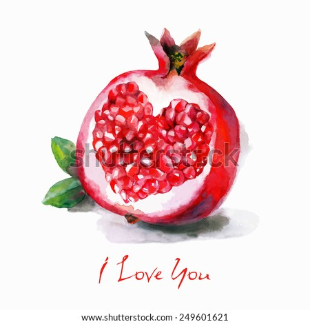 Watercolor  vector postcard with a heart in a  pomegranate. Hand drawn fruit. You can use other simple text - stock vector
