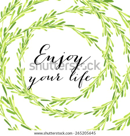 "Watercolor vintage floral set of wreaths and laurels featuring the words ""Enjoy your life"" - stock vector"
