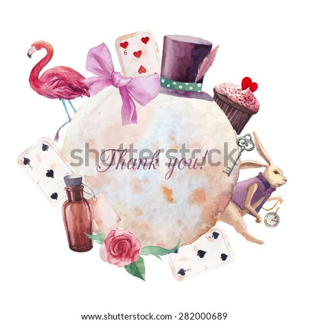 Watercolor wonderland Thank you card. Hand drawn vintage label with white rabbit, playing cards, silver key, cylinder hat, cupcake, bottle, rose, ribbon and flamingo. Vector fairy tale design - stock vector