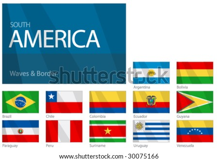 "Waving Flags of South American Countries. Design ""Waves & Borders"". One of the Flags of the World series."