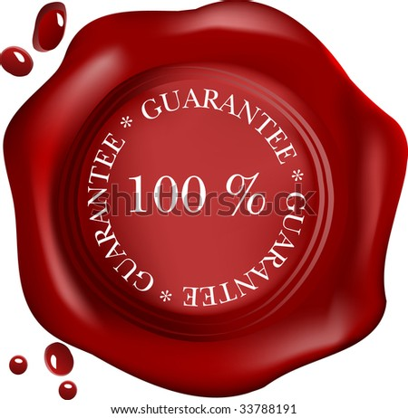 wax seal with text: satisfaction, with drops (vector)