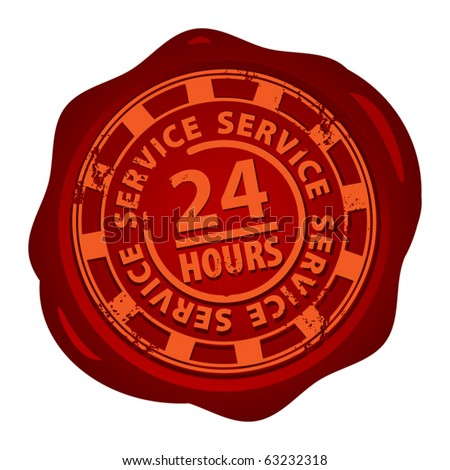 Wax seal with the word 24 hour service inside, vector illustration - stock vector