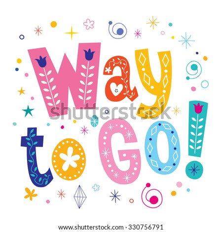 way to go - stock vector
