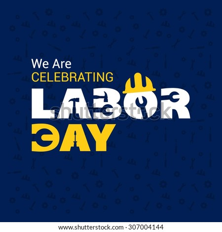 We Celebrating Labor Day Typography Poster Stock Vector