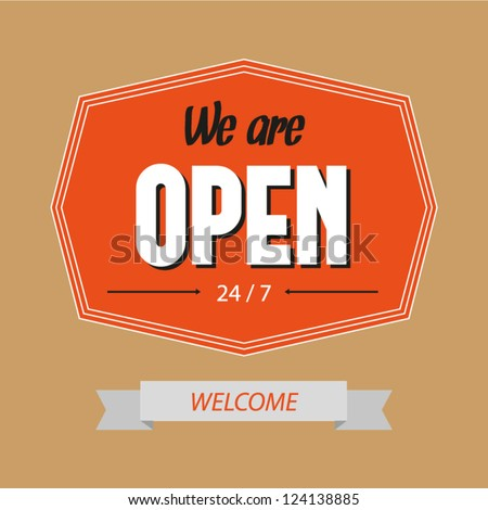 We are open sign. Vintage shop sign. Vector illustration - stock vector