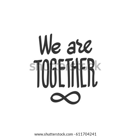 We Together Lettering Infinity Symbol Which Stock Vector 611704241