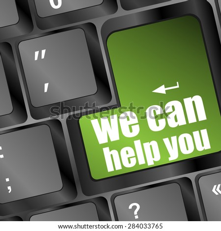 we can help you word on computer keyboard key vector - stock vector