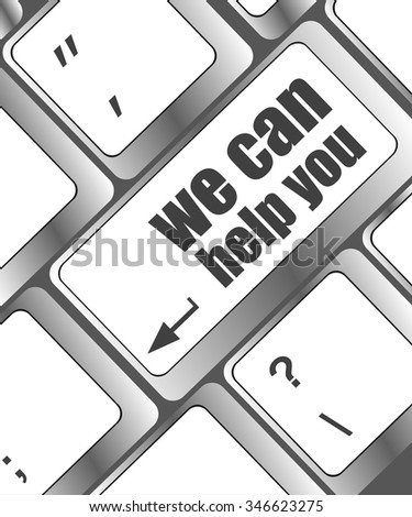 we can help you word on computer keyboard key vector illustration - stock vector