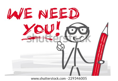 we need you, stick figure pointing with his finger  - stock vector