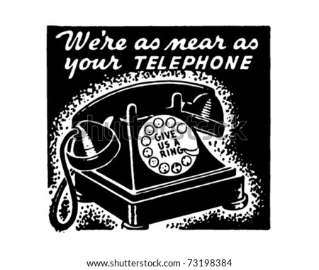 We're As Near As Your Telephone - Retro Ad Art Banner - stock vector