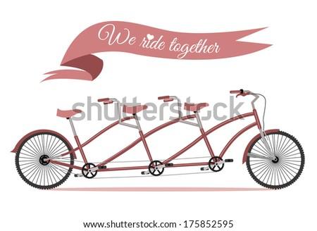 We ride together. tridem bike.Triplet family bike. Valentine Card or Wedding Card .Vector - stock vector
