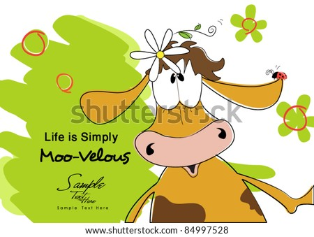 """We say: """"Life is marvelous!"""" ( The Cows say: """"Life is Moo - Velous!"""") - stock vector"""
