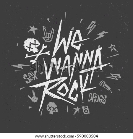 We wanna rock vintage style hand drawn lettering music poster rock n roll creative