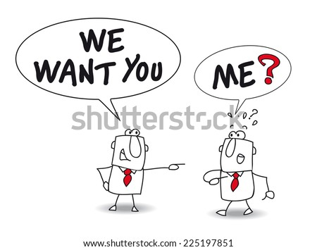 we want you. Joe is a recruiter. He is speaking with John and he says : we want you - stock vector