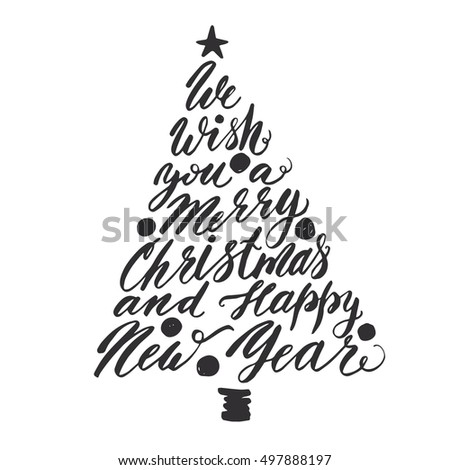 We Wish You A Merry Christmas And Happy New Year Hand Drawing Tree