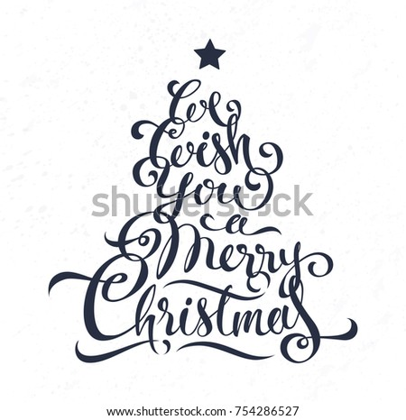 We Wish You Merry Christmas Calligraphy Lettering In Form Of Tree Black Inscription On