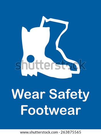 Wear Safety Footwear Sign, Vector Illustration.  - stock vector