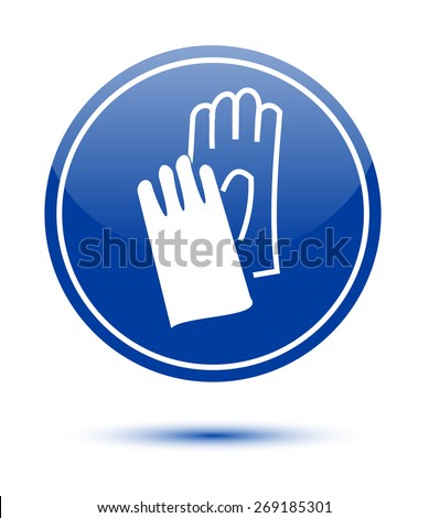 Wear safety gloves sign on white - stock vector
