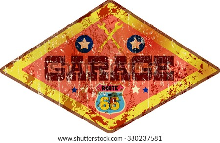 weathered retro garage route sixty six sign, vector illustration, fictional artwork - stock vector