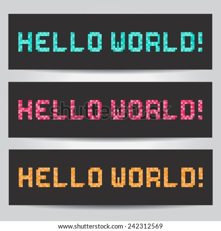 Web banners hello world made from pixel font - stock vector