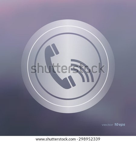 Web icon on the blurred background.Phone Symbol.  Vector illustration - stock vector