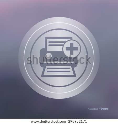 Web icon on the blurred background. Printer Symbol.  Vector illustration - stock vector