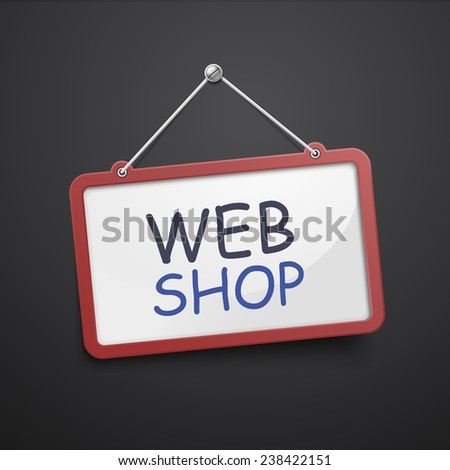 web shop hanging sign isolated on black wall