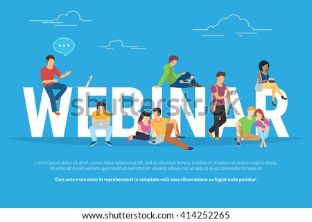 Webinar concept illustration of young various people using laptop, tablet pc and smartphone to watch online webinar with skilled instructor. Flat design of guys and young women staying near letters - stock vector