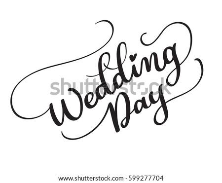 Wedding day vector text on white stock vector 599277704 shutterstock junglespirit Gallery