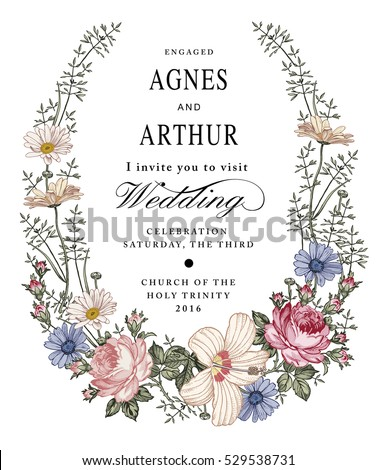 Wedding invitation. Beautiful blooming flowers. Vintage greeting card. Frame. Drawing engraving isolated. Chamomile Rose hibiscus wildflowers floral. Wallpaper baroque. Vector victorian Illustration.