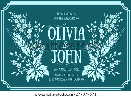 Wedding invitation card. Vector invitation card with floral elements on the background and elegant frame with text.  - stock vector