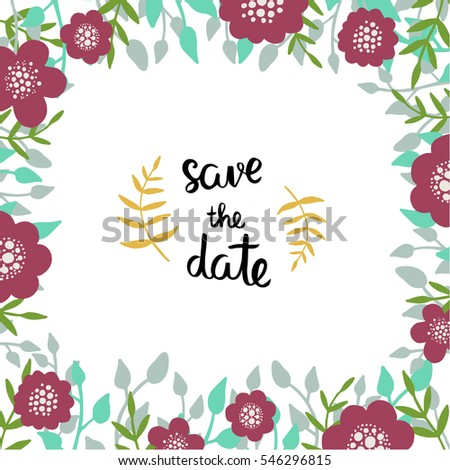 "Wedding invitation template with floral decor elements and a phrase ""Save the date""."