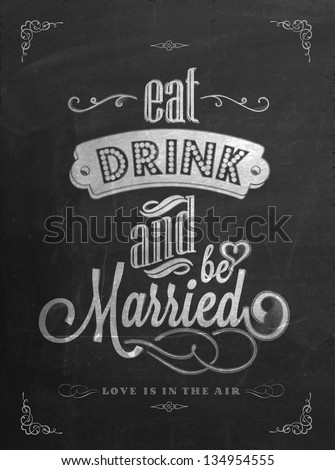 Wedding Invitation Vintage Typographic Background On Blackboard With Chalk - stock vector