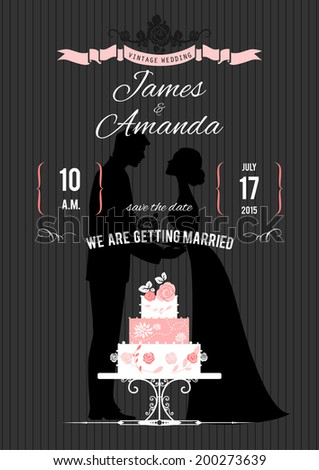 Wedding invitation with silhouette of the bride,  groom and wedding cake - stock vector