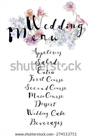 Wedding menu template. Bright ornamental floral wedding menu. First, Second, Main Courses and Dessert. Vintage hipster retro wedding background.Wedding vector calligraphy and lettering.