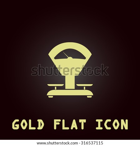Weight Scale. Gold flat vector icon. Symbol for web and mobile applications for use as logo, pictogram, infographic element - stock vector