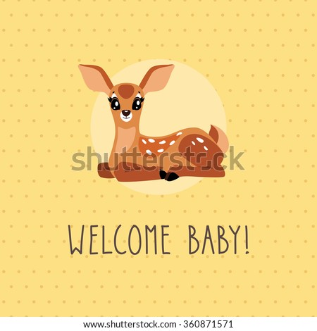 Welcome baby card. Vector illustration of cute cartoon baby deer. - stock vector