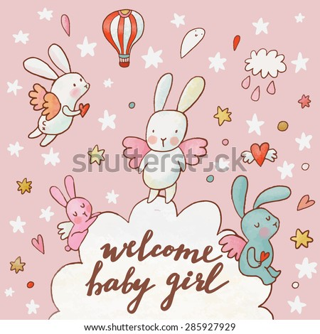 Welcome baby girl - concept card. Fantastic childish background made of cartoon signs: lovely rabbits, hearts, stars, clouds and air balloon in the sky. Sweet congratulation card in vector - stock vector