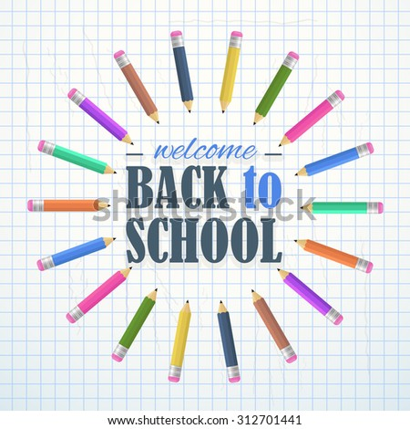 Welcome Back to School Concept Background, Vector Colorful Pencilse Illustration - stock vector
