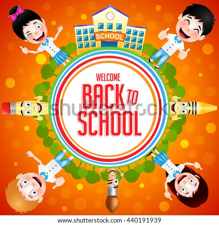 Welcome Back to School Text on a Circle with School Building and Trees with Happy Kids and School Item Characters on Orange Background. Vector Illustration   - stock vector