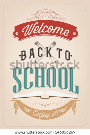 Welcome Back To School Typography Background, Vector Eps10 illustration. - stock vector
