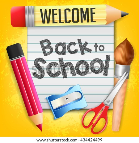 Welcome Back to School with Sticky Note and Other School Supplies on Textured Background  - stock vector