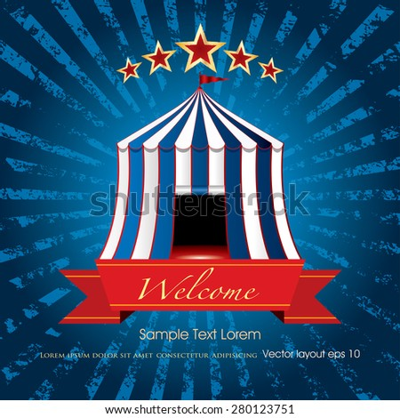 welcome banner with circus tent on blue grunge burst - stock vector