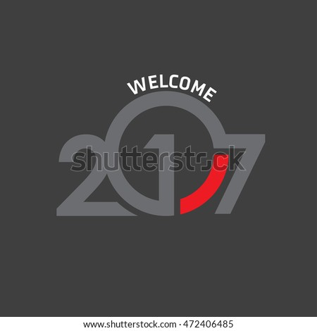 Welcome 2017 Creative numbers Happy new year creative design for your greetings card, flyers, invitation, posters, brochure, banners, calendar Gray Numbers over Black background