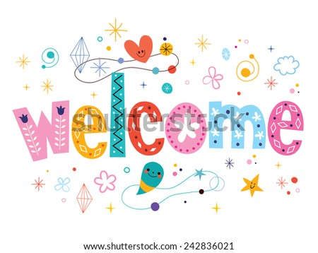 welcome decorative type lettering text design - stock vector