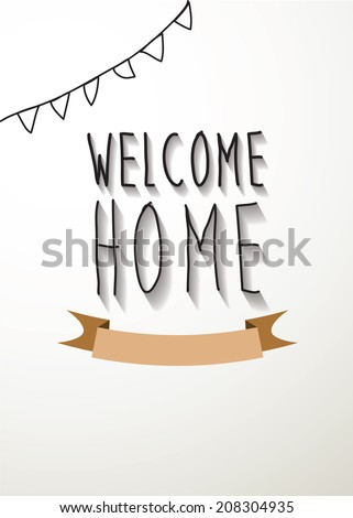 welcome home vector,  Eps 10 - stock vector